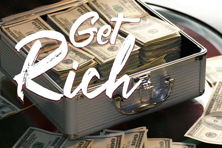 Ways to get rich from nothing